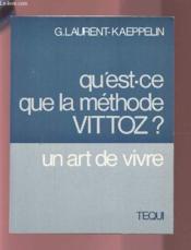 Qu'Est Ce Que La Methode Vittoz - Couverture - Format classique