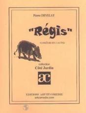 Regis ; comedie en 2 actes - Couverture - Format classique