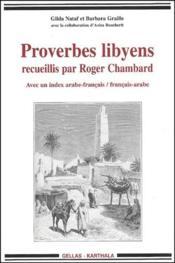 Proverbes libyens ; recueillis par Robert Chambard - Couverture - Format classique