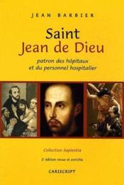 Saint Jean de Dieu ; patron des hopitaux et du personnel hospitalier (2e édition) - Couverture - Format classique