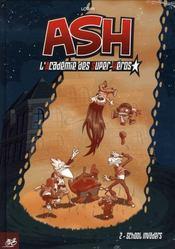 Ash t.2 ; school invaders - Intérieur - Format classique