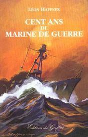 Cent ans de marine de guerre - Intérieur - Format classique
