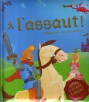 À l'assaut ! histoires de chevaliers - Couverture - Format classique
