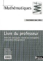 Mathématiques ; 2nde bac pro ; livre du professeur - Couverture - Format classique