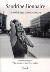 telecharger Le soleil me trace la route livre PDF en ligne gratuit