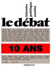 Revue Le Débat N.60 ; mai-août 1990 ; spécial 10 ans - Couverture - Format classique
