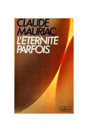 L'Eternite Parfois - Couverture - Format classique
