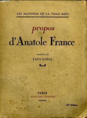 Propos D Anatole France.Les Matinees De La Villa Said. - Couverture - Format classique