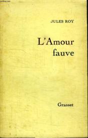 L Amour Fauve. - Couverture - Format classique