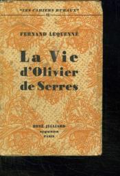 La Vie D Olivier De Serres. - Couverture - Format classique
