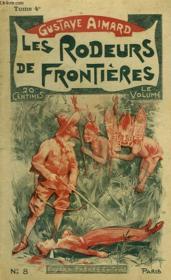 Les Rodeurs De Frontieres. Tome 4. - Couverture - Format classique