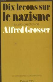 Dix Lecons Sur Le Nazisme. - Couverture - Format classique