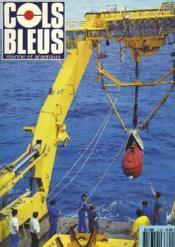 COLS BLEUS. HEBDOMADAIRE DE LA MARINE ET DES ARSENAUX N°2122 DU 27 AVRIL 1991. DES MOYENS OPERATIONNEL POUR UNE OCEANOLOGIE MODERNE par D. GIRARD / ENTRE OCEAN ET DESERT, UNE ESCALE DU CENTAURE A LÜDERITZ par LE MED. DES ARMEES MACAREZ / GENESE D'UN ... - Couverture - Format classique