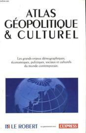 Atals Geopolitique Et Culturel. - Couverture - Format classique