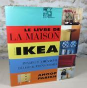 Le livre de la maison autour d'ikéa. - Couverture - Format classique