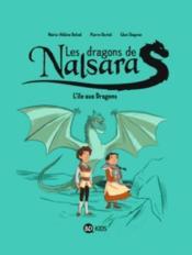 Les dragons de Nalsara T.1 ; l'île des dragons - Couverture - Format classique