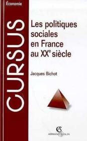 Les Politiques Sociales En France Au Xxeme Siecle - Couverture - Format classique