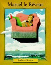 Marcel le rêveur - Couverture - Format classique