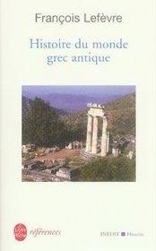 Histoire du monde grec antique - Intérieur - Format classique