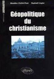 Geopolitique Du Christianisme - Intérieur - Format classique