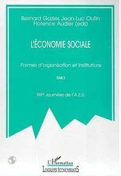 L'Economie Sociale ; Formes D'Organisations Et Institutions T.2 - Intérieur - Format classique