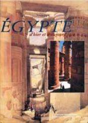 Egypte d'hier et d'aujourd'hui - Couverture - Format classique