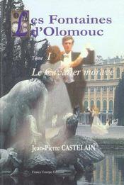 Les fontaines d'olomouc t.1 ; le cavalier morave - Intérieur - Format classique