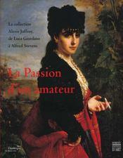 La passion d'un amateur - Intérieur - Format classique