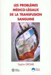 Les problemes medico-legaux de la transfusion sanguine - Intérieur - Format classique
