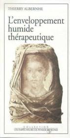 L'Enveloppement Humide Therapeutique - Couverture - Format classique