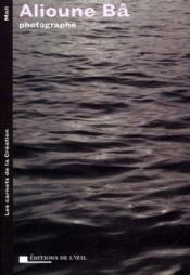 Alioune ba photographe, 2001 (les carnets de la creation) - Couverture - Format classique