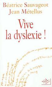 Vive la dyslexie - Intérieur - Format classique