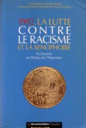 La lutte contre le racisme et la xénophobie, 1993 : exclusion et droits de l'homme - Couverture - Format classique