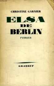 Elsa De Berlin. - Couverture - Format classique