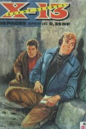 Agent Secret X-13. Bimensuel N°28 Du 15 Decembre 1961. - Couverture - Format classique