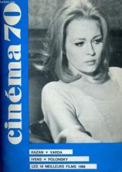 Cinema 70 N° 143 - Kazan - Varda - Ivens - Polonsky - Les 10 Meilleurs Films 1969 - Couverture - Format classique