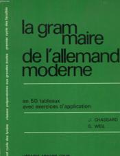 La Grammaire De L'Allemand Moderne - Couverture - Format classique