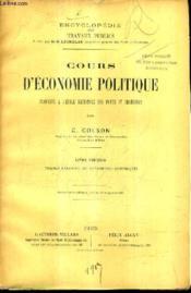 Cours D'Economie Politique Professe A L'Ecole Nationale Des Ponts Et Chaussees / Livre Premier Theorie Generale Des Phenomenes Economiques / 2e Edition Revue Et Augmentee. - Couverture - Format classique