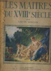 Les Maitres Du Xviiie Siecle. - Couverture - Format classique