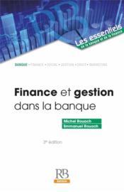 Finance et gestion dans la banque (3e édition) - Couverture - Format classique