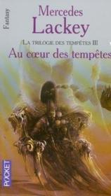 La trilogie des tempêtes T.3 ; au coeur des tempêtes - Couverture - Format classique