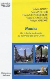 Nantes ; de la belle endormie au nouvel eden de l'ouest - Couverture - Format classique