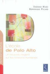 L'école de Palo Alto ; un nouveau regard sur les relations humaines - Intérieur - Format classique
