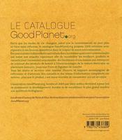 Le catalogue goodplanet.org ; 1000 façons de consommer responsable - 4ème de couverture - Format classique