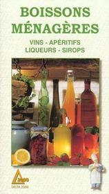 Boissons ménagères ; vins ; apéritifs ; liqueurs ; sirops - Intérieur - Format classique