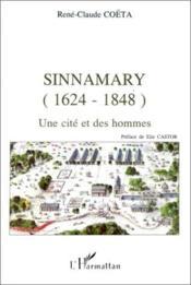 Sinnamary (1624-1848); une cité et des hommes - Couverture - Format classique