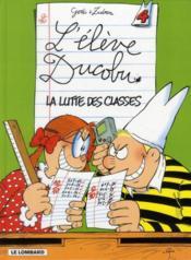 L'élève Ducobu T.4 ; la lutte des classes - Couverture - Format classique