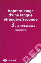 Apprentissage d'une langue étrangère/seconde t.3 ; la méthodologie - Intérieur - Format classique
