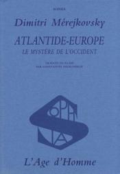 Atlantide-Europe ; le mystère de l'occident - Couverture - Format classique
