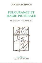 Fulgurance Et Magie Picturale - Couverture - Format classique